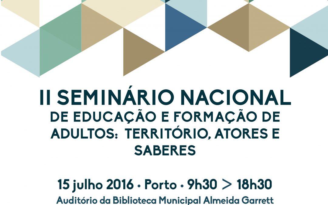 II SEMINÁRIO NACIONAL DE EDUCAÇÃO E FORMAÇÃO DE ADULTOS: TERRITÓRIO, ATORES E SABERES